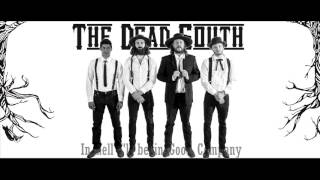 The Dead South In Hell I 39 ll Be In Good Company - Lyrics.mp3