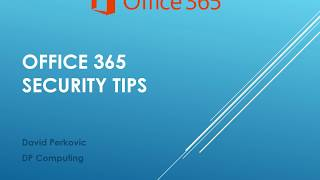 Office 365 & Email Security Tips & Tricks