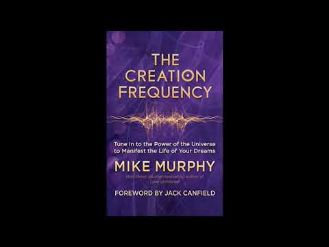 Mike Murphy Interview - The Creation Frequency