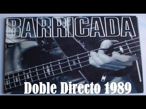 Barricada - Doble Directo 1989 Concierto Completo