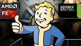 Fallout 4 - GTX 750 Ti - 8GB RAM - FX 6300 - 1080p Optimal Settings
