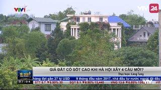Giá đất có sốt cao khi Hà Nội xây 4 cầu mới? | VTV24