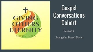 Evangelism Cohort Session 1