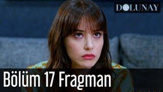 Dolunay 17. Bölüm Fragman