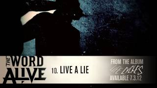 "The Word Alive - ""Live A Lie"" Track 10"