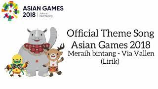 Download lagu Lirik Lagu Meraih Bintang - Via Vallen (Theme Song Asian Games 2018)