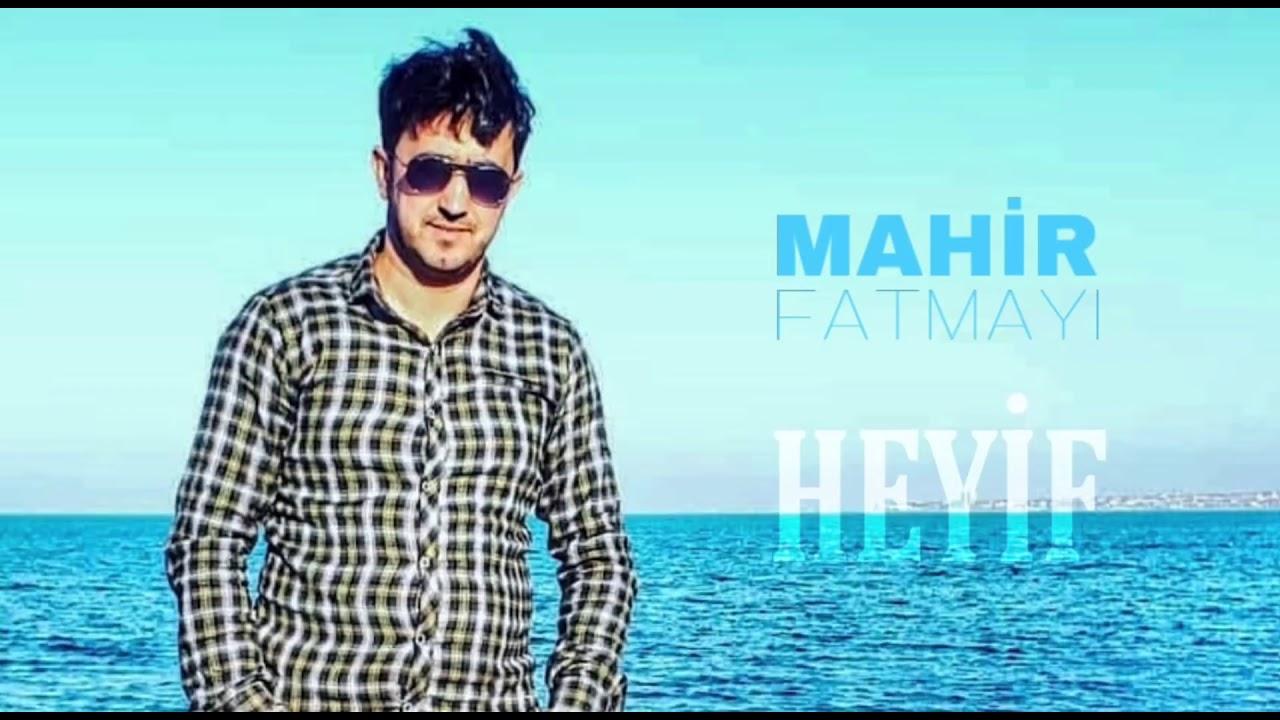 Mahir Fatmayı - Heyif (2019)