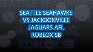 Seattle vs Jaguars SB Roblox AFL