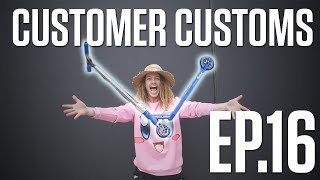 Customer Customs | EP.16