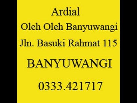 085 646566 011   Ardial   Toko Oleh Oleh Banyuwangi