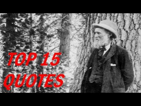 15 Popular John Muir Quotes