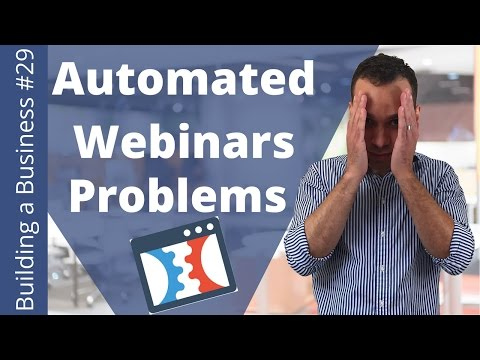 10 Ugly Truths of ClickFunnels Automated Webinars - Building an Online Business Ep. 29