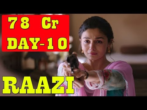 Raazi Movie Box Office Collection Day 10 I Will Cross 100 Crores Till 4th Weekend