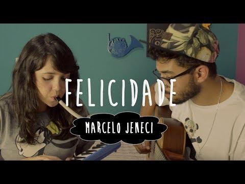FELICIDADE - Marcelo Jeneci | Cover | Flávia Felicio e Dan Lima
