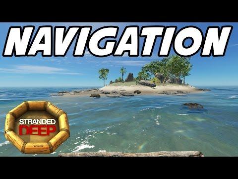 "Stranded Deep S2E10 ""Navigation Tricks!"" (Gameplay Walkthrough 1080p60)"