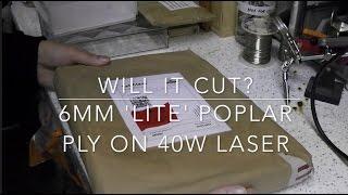 Will it cut? 6mm 'Lite' Poplar Ply on 40W Laser (and air assist FAIL)