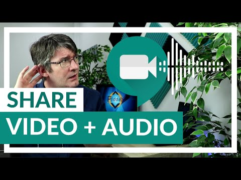 How to Share video WITH Audio in Google Meet