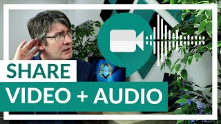 How to Share video WITH Audio in <b>Google Meet</b>