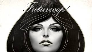 Futurecop! - Atlantis 1997 (Lifelike Remix)