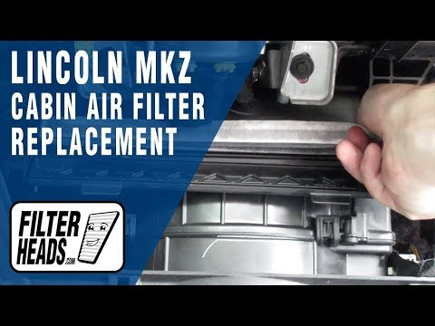 How To Replace Cabin Air Filter Lincoln Mkz
