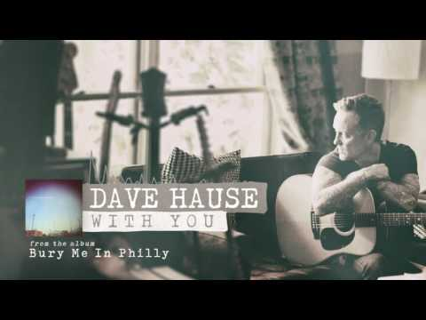 Dave Hause - With You
