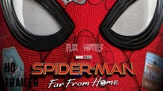 SPIDER MAN FAR FROM HOME   Official Teaser Trailer - FLIX MOVIES