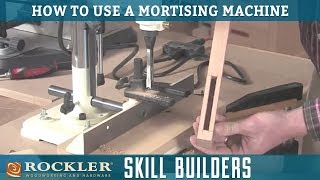 Cutting Mortises with a Mortising Machine | Rockler Skill Builders