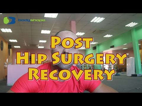 Post Hip Surgery Recovery