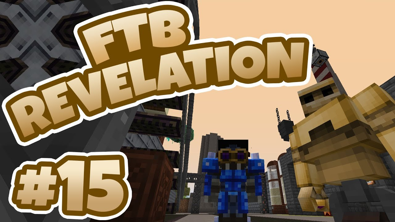 FTB Revelation - Ep 15 - Thaumcraft Golems