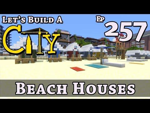 How To Build A City :: Minecraft :: Beach Houses :: E257