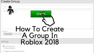 How to create a Group in Roblox 2018 [Read Desc]