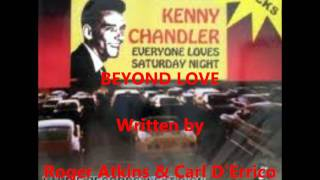 Kenny Chandler - BEYOND LOVE.wmv