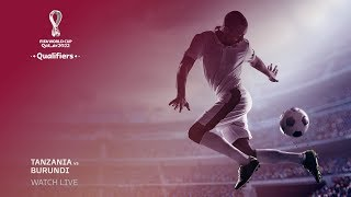 Tanzania v Burundi - FIFA World Cup Qatar 2022 qualifier