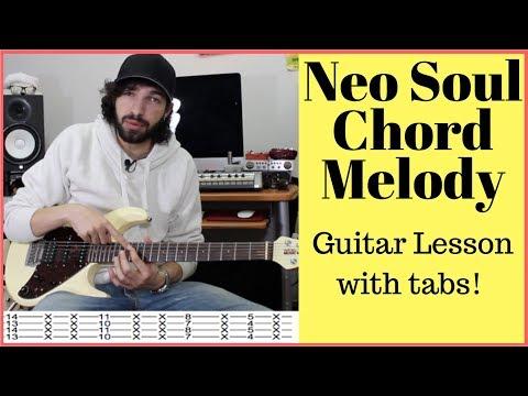 R&B Neo Soul Chord Melody Guitar Lesson [+tabs]
