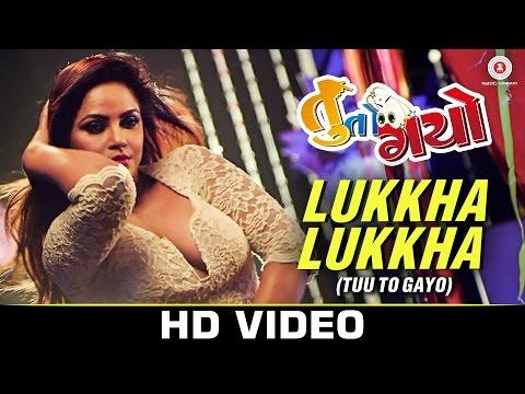 Lukkha Lukkha (Tuu To Gayo) - Tuu To Gayo | Dharmesh Vyas, Tushar Sadhu, Raunaq Kamdar & Nilay Patel