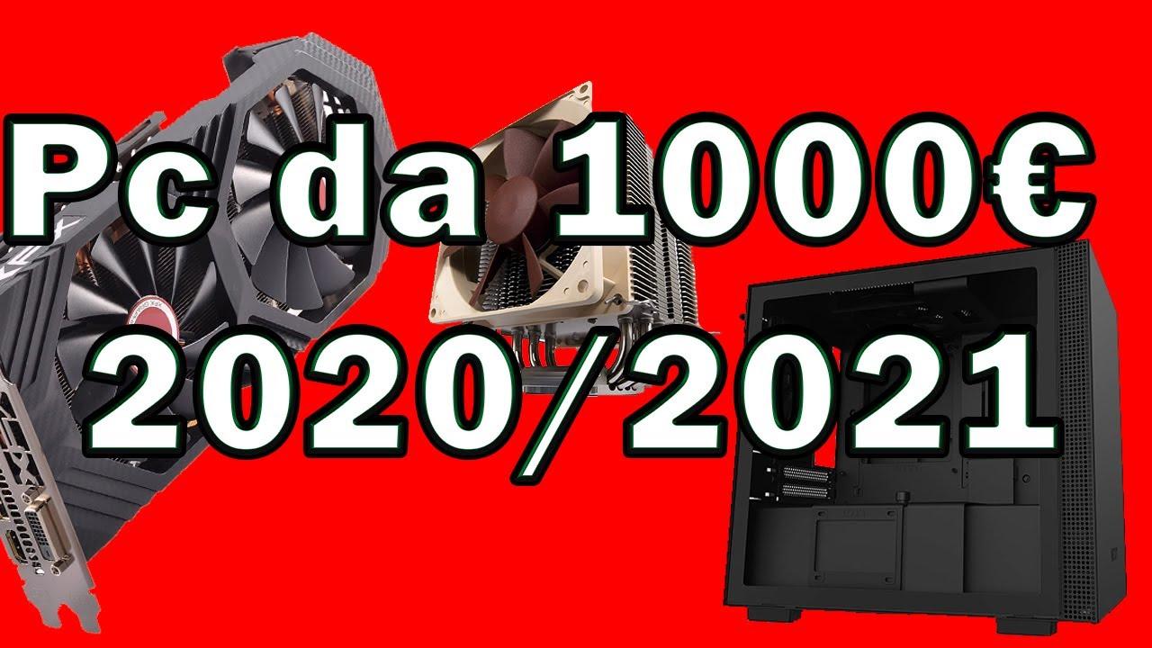 Configurazione PC da 1000€ FINE 2020 / INIZIO 2021