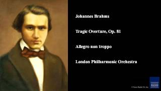 Johannes Brahms, Tragic Overture, Op. 81, Allegro non troppo
