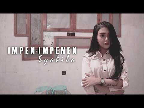 Download Syahiba Saufa - Impen Impenen  Mp4 baru
