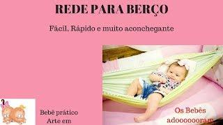 Rede de Berço para Bebê – SUPER FÁCIL