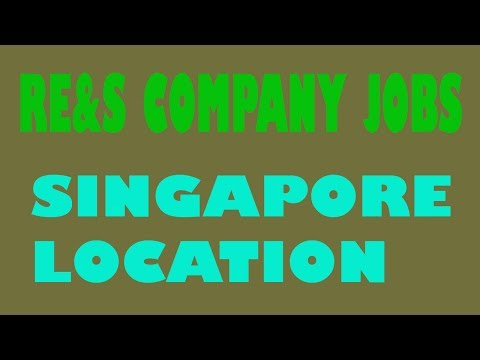 job vacancy in singapore (RE&S COMPANY)