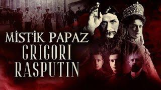Mistik Papaz: Grigori Rasputin | Mystical Priest: Grigori Rasputin