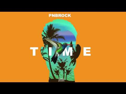PnB Rock - Time (prod. 1Mind, CP Dubb) [Official Audio]