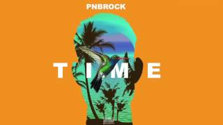 PnB Rock - Time (prod. 1Mind, CP Dubb) [ Audio]