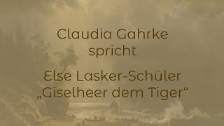 """Else Lasker-Schüler – """"Giselheer dem Tiger"""" (1917)"""
