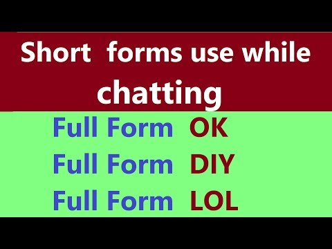 70+ Short Forms We Use While Chatting || Abbreviations We Use While Chatting || Full Forms