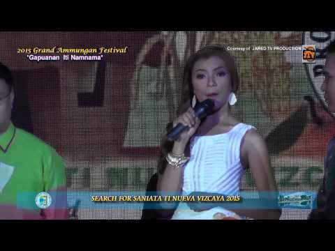 2015 Grand Ammungan Festival Search for Saniata Ti Nueva Vizcaya (Full Version)