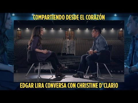 Edgar Lira Conversa con Christine D'Clario