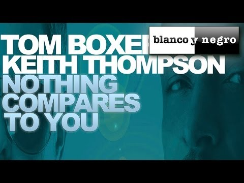 Tom boxer nothing compares to you
