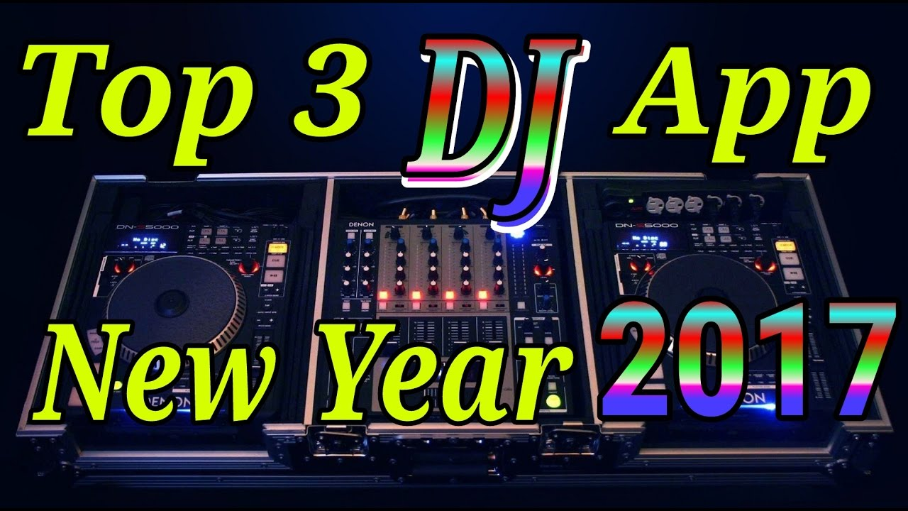 top 3 best dj app for android 2017 end of year youtube. Black Bedroom Furniture Sets. Home Design Ideas
