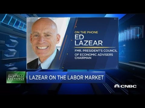 Santelli Exchange: Lazear on the labor market
